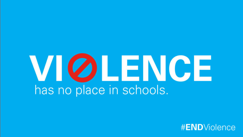 A graphic stating 'Violence has no place in schools'